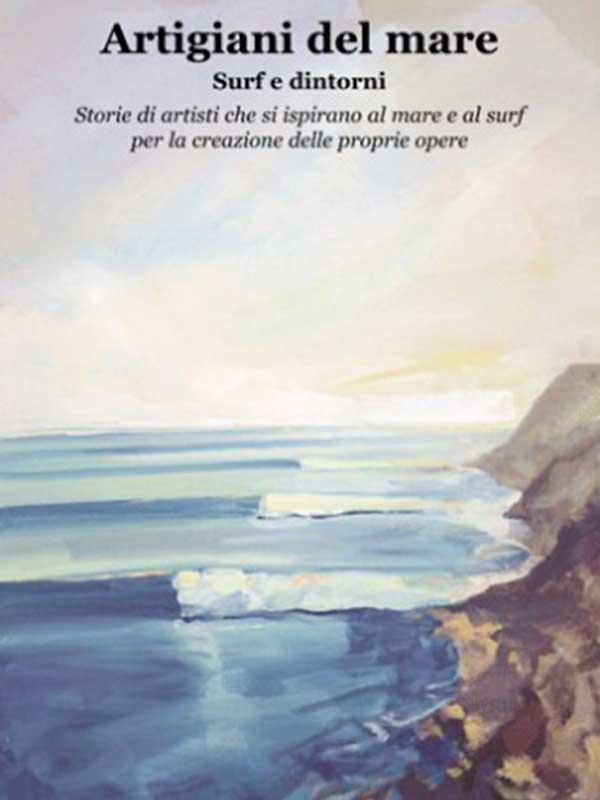 libri sul surf ARTIGIANI DEL MARE - SURF E DINTORNI