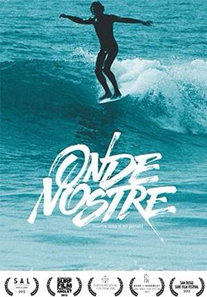 Locandina Onde nostre il docu film sul surf e le onde italiane