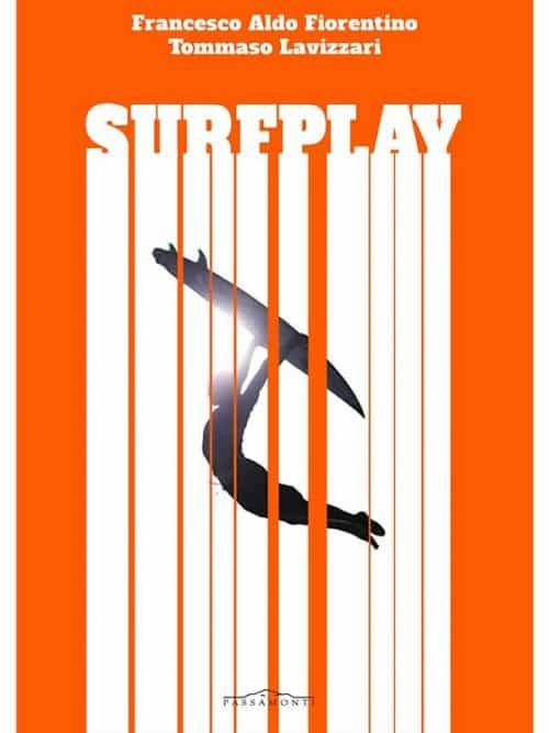 surf play il nuovo libro di francesco aldo fiorentino sul surf nel mondo e in italia
